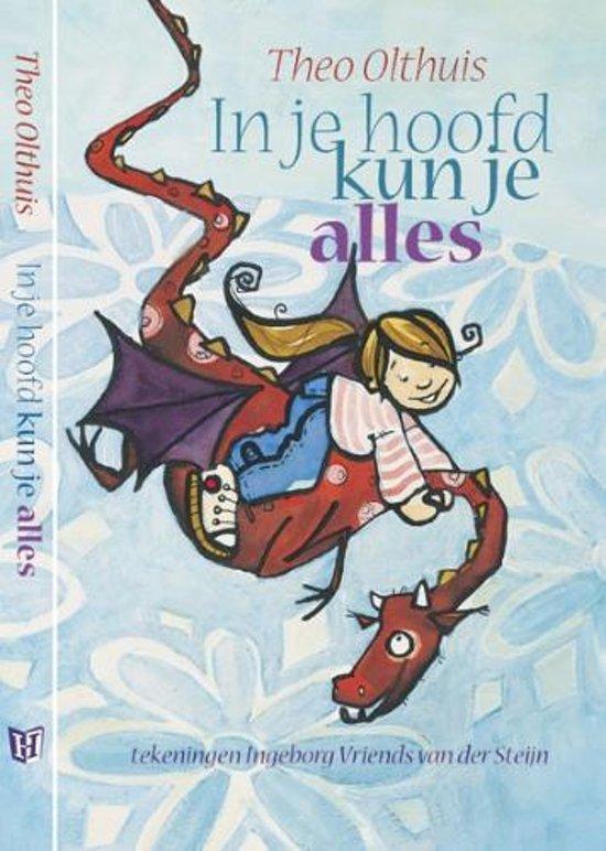 Cover van het boek 'In je hoofd kun je alles' van Theo Olthuis