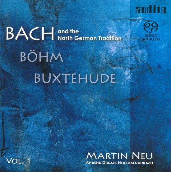 Bach And The North German Tradition