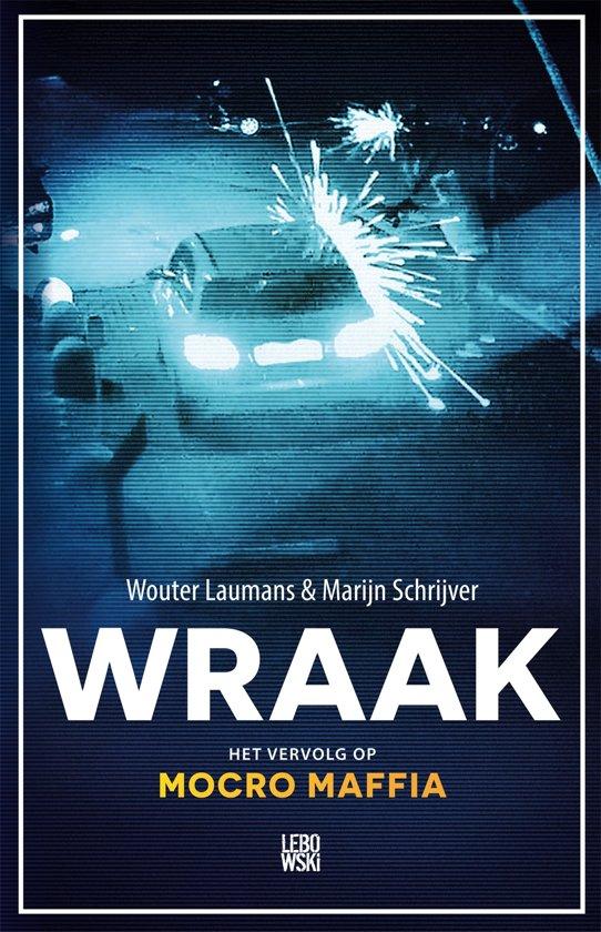 Boek cover Wraak van Wouter Laumans & Marijn Schrijve (Onbekend)