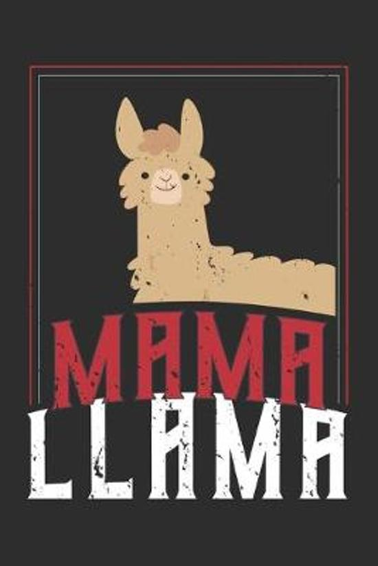 Mama Llama: mom Notebook 6x9 Blank Lined Journal Gift