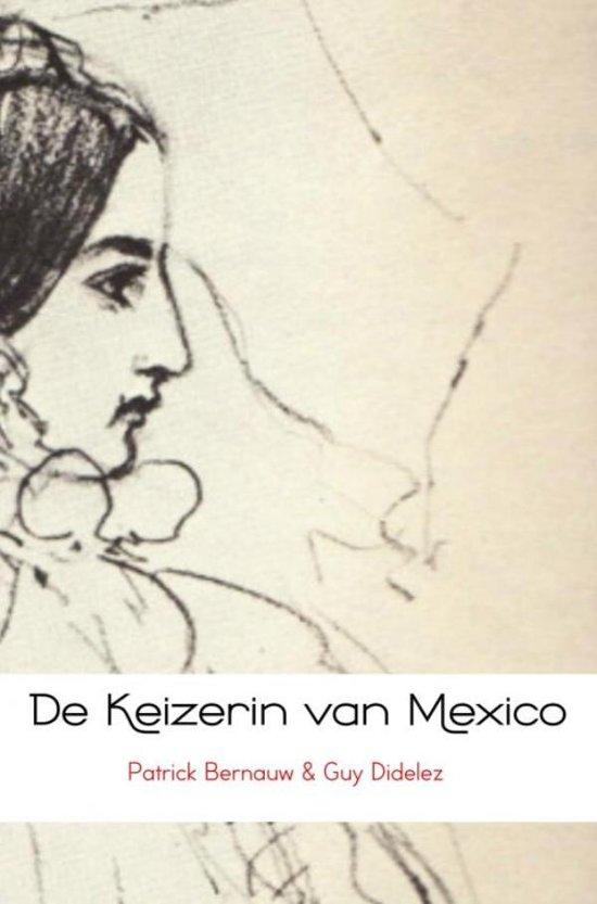 Boek cover De Keizerin van Mexico van Patrick Bernauw & Guy Didelez (Paperback)