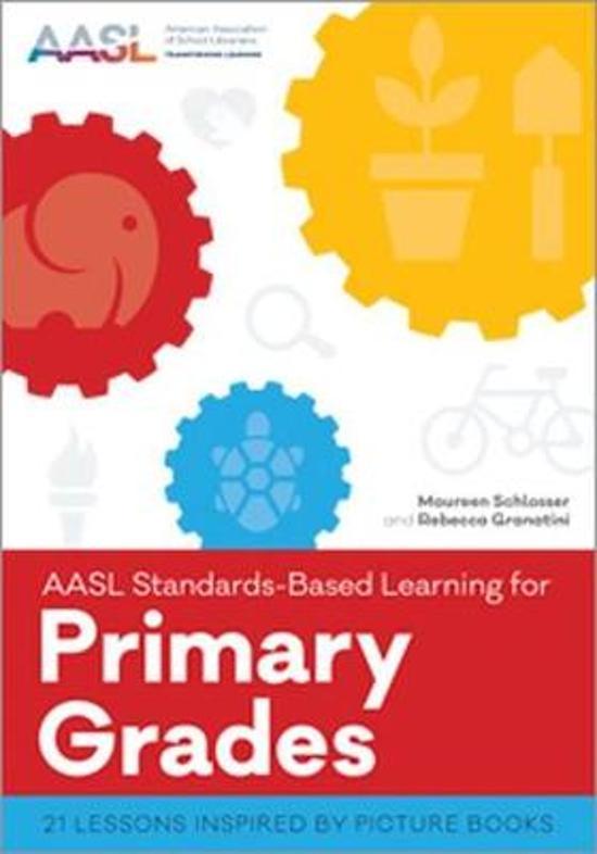 AASL Standards-Based Learning for Primary Grades