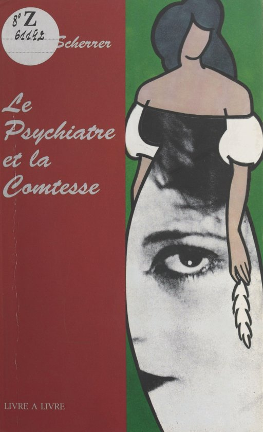 Le Psychiatre et la Comtesse