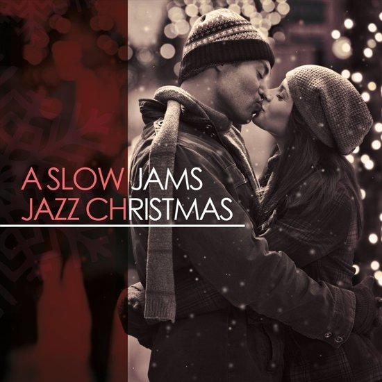 Slow Jams Jazz Christmas