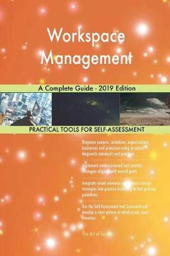 Workspace Management A Complete Guide - 2019 Edition