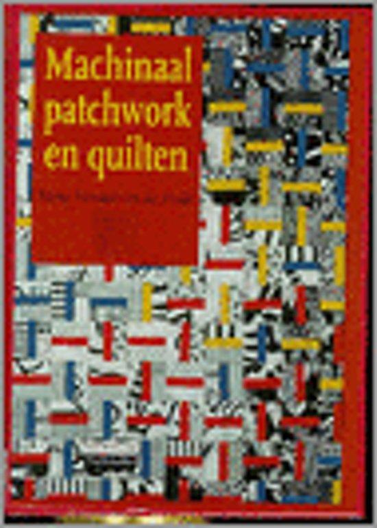 Machinaal Patchwork En Quilten.Bol Com Machinaal Patchwork En Quilten M Vermaas Van Der