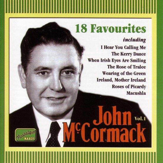 John McCormack Vol 1 - 18 Favourites