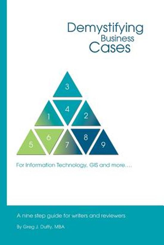 Demystifying Business Cases for Information Technology, GIS and More