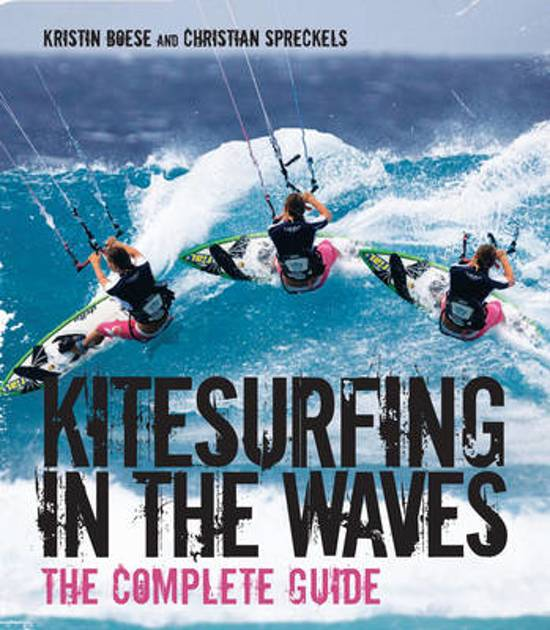 Kitesurfing in the Waves - The Complete Guide