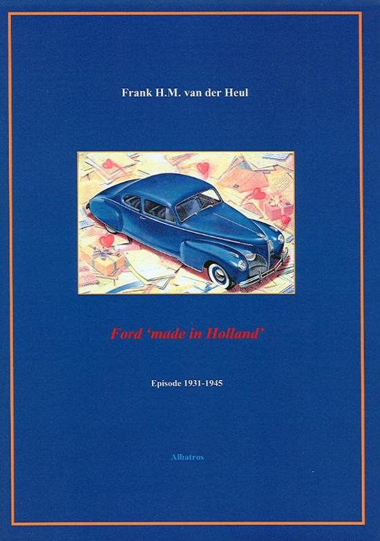 Ford 'made in Holland'