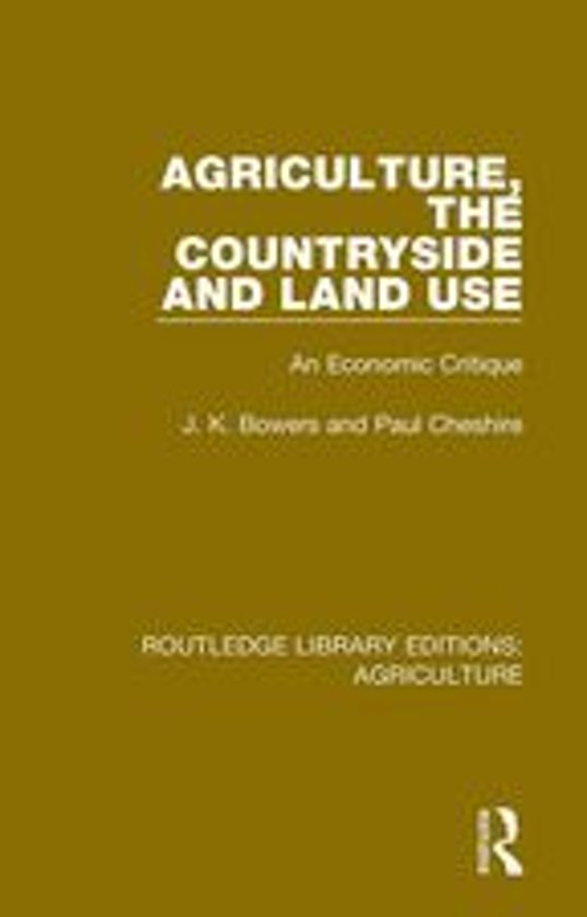 Agriculture, the Countryside and Land Use