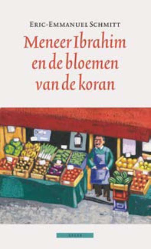 eric-emmanuel-schmitt-meneer-ibrahim-en-de-bloemen-van-de-koran