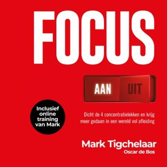 Boek cover Focus AAN/UIT van Mark Tigchelaar (Onbekend)