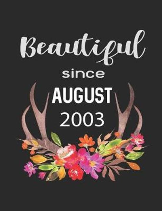 Beautiful Since August 2003