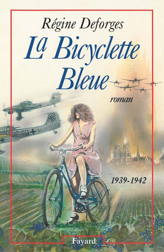 regine-deforges-la-bicyclette-bleue