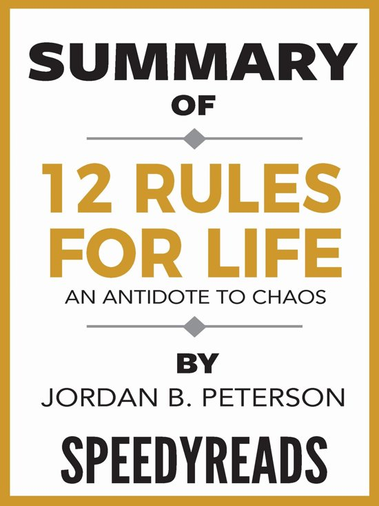 Boek cover Summary of 12 Rules for Life: An Antidote to Chaos by Jordan B. Peterson van Speedyreads (Onbekend)
