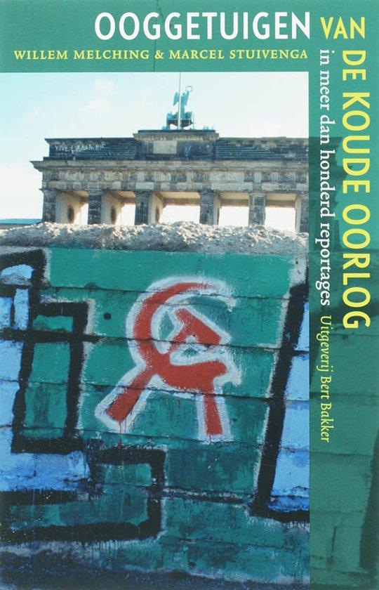 Boek cover Ooggetuigen van de Koude Oorlog van Willem Melching (Paperback)