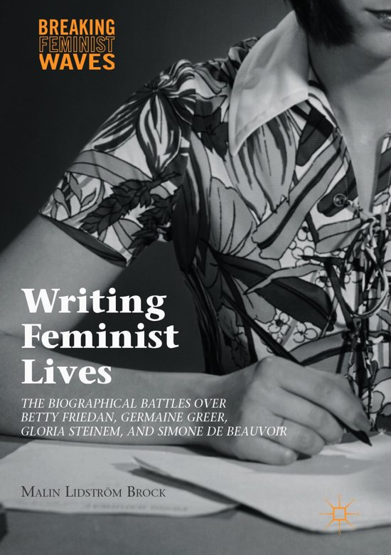 an analysis of the concept of the feminist movement by betty friedan and gloria steinem