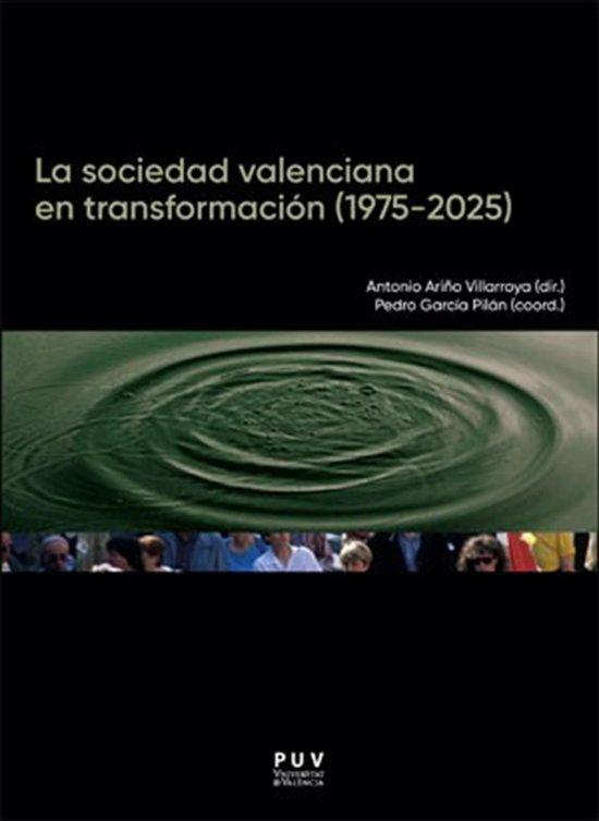 La sociedad valenciana en transformacion (1975-2025)