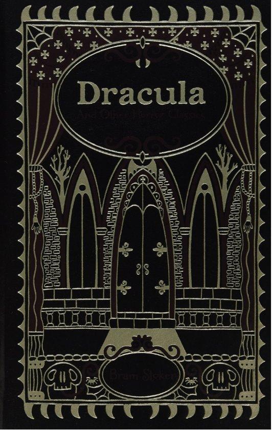 Dracula and Other Horror Classics (Barnes & Noble Collectible Classics