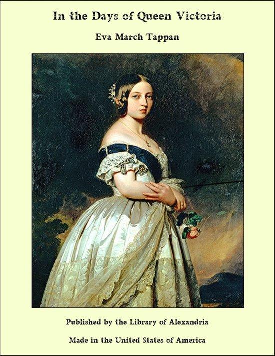 Bol In The Days Of Queen Victoria Ebook Eva March Tappan