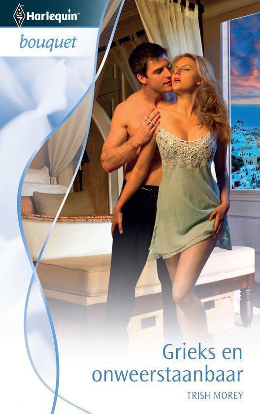 Cover van het boek 'Harlequin Bouquet 3220 - Grieks En Onweerstaanbaar' van Trish Morey