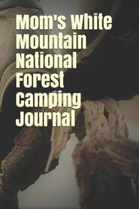 Mom's White Mountain National Forest Camping Journal