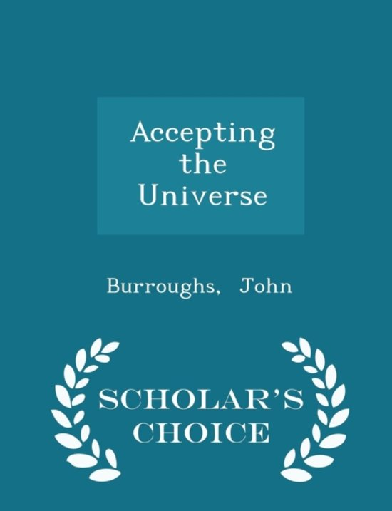 Accepting the Universe - Scholar's Choice Edition