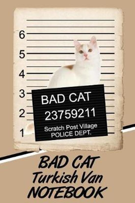 Bad Cat Turkish Van Notebook