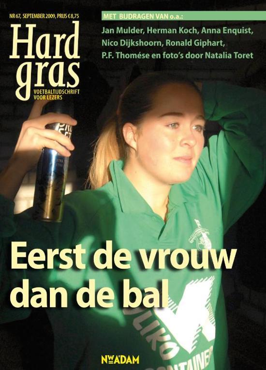 Boek cover Hard gras / 67 Eerst de vrouw dan de bal van Onbekend (Paperback)