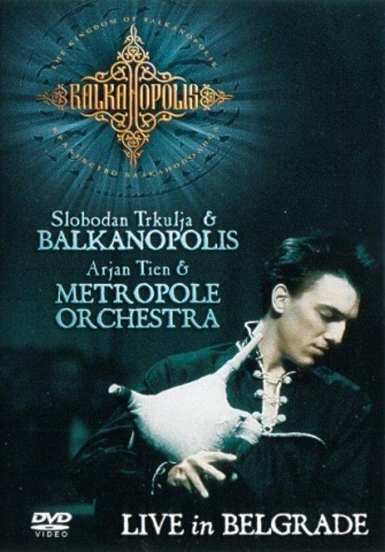 Slobodan Trkulja & Balkanopolis Live In Belgrado