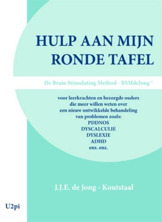 Hulp Aan Mijn Ronde Tafel.Bol Com Hulp Aan Mijn Ronde Tafel J J E De Jong Koutstaal