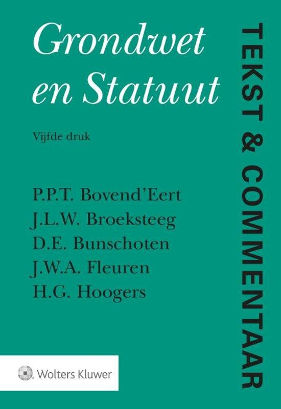 Boek cover Tekst & Commentaar - Grondwet en Statuut van P.P.T. BovendEert (Hardcover)