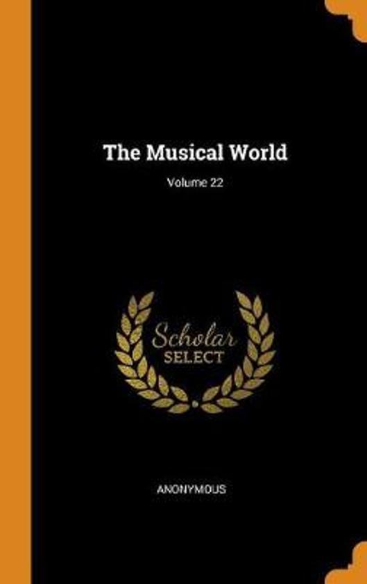 The Musical World; Volume 22
