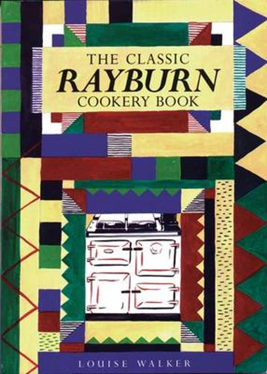 The Classic Rayburn Cookery Book