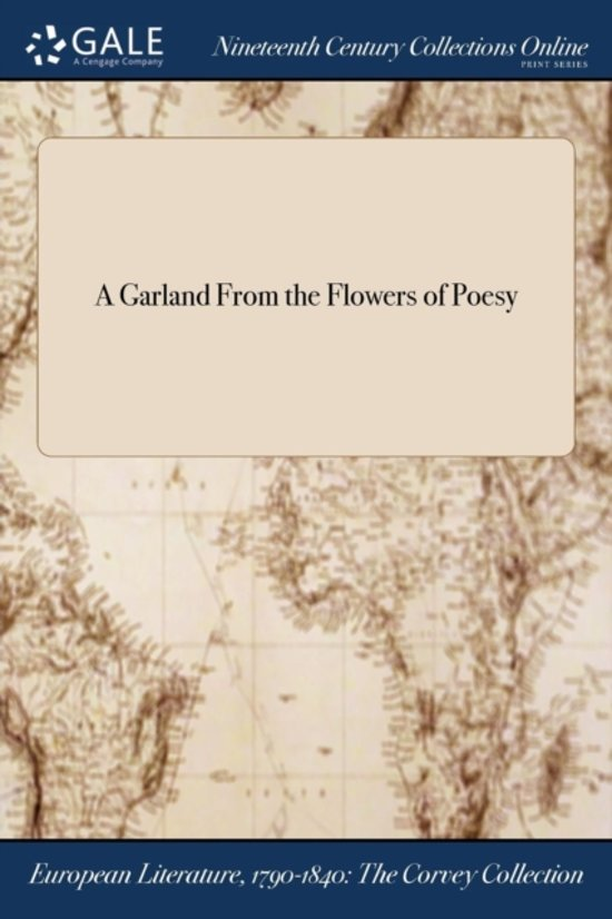 A Garland from the Flowers of Poesy