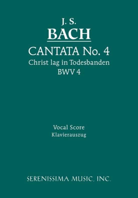 Cantata No.4. Christ Lag in Todesbanden, Bwv 4