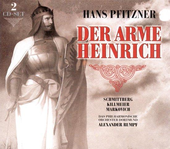 Pfitzner: Der Arme Heinrich