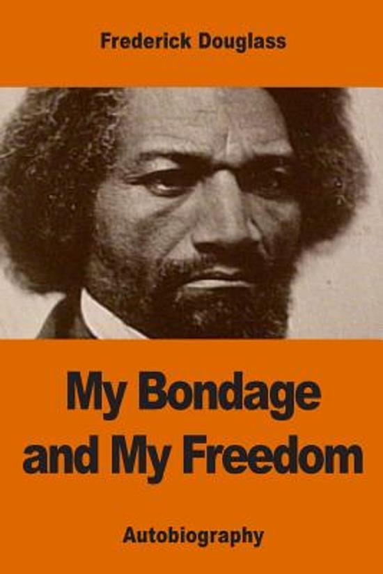 my bondage and my freedom summary essay The horrors of slavery: frederick douglas, my bondage my bondage and my freedom the shocking and gravelly if you urgency to get a ripe essay.