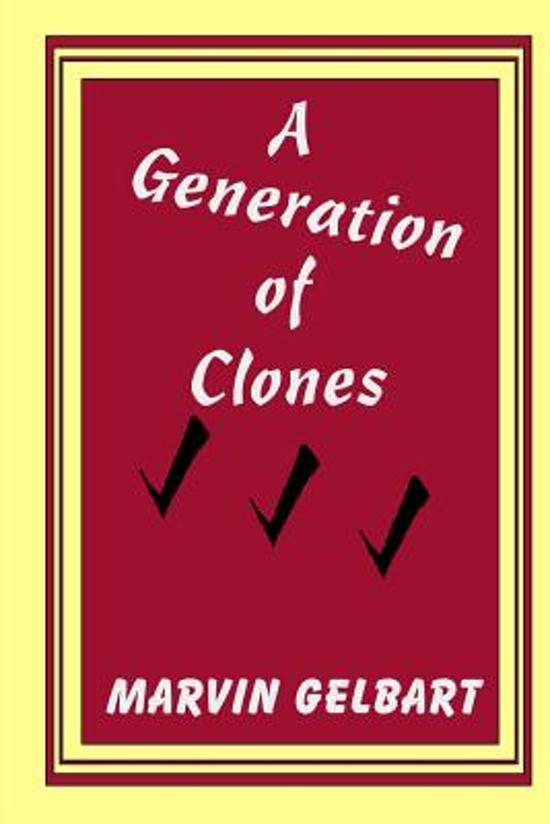 A Generation of Clones