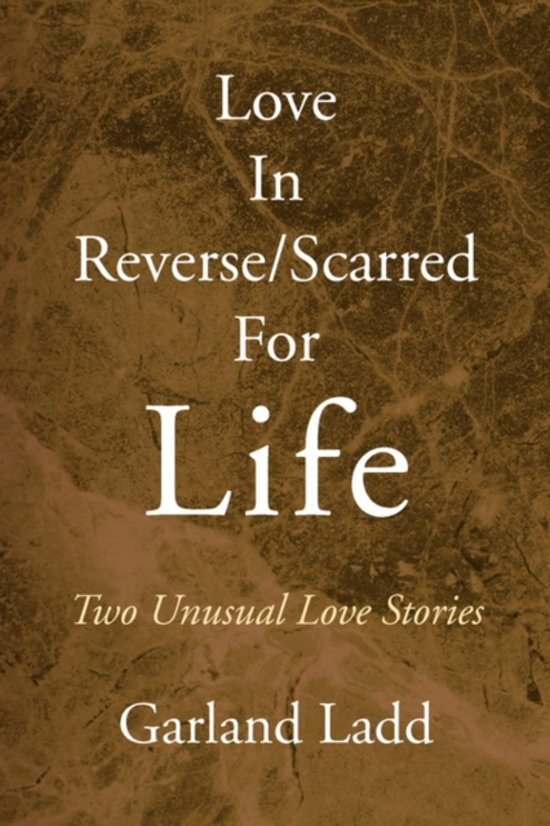 Love In Reverse/Scarred For Life