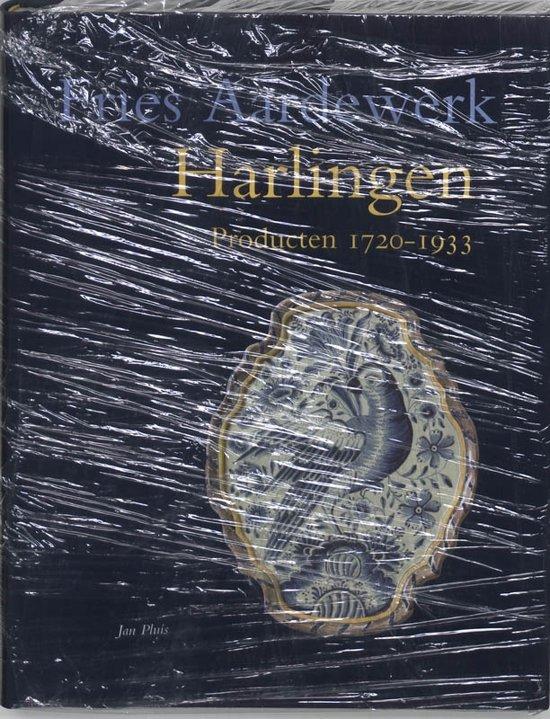 Cover van het boek 'Harlingen / Producten 1720-1933 / druk 1' van J. Pluis
