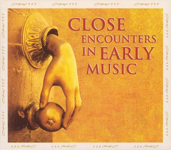 Close Encounters in Early Music