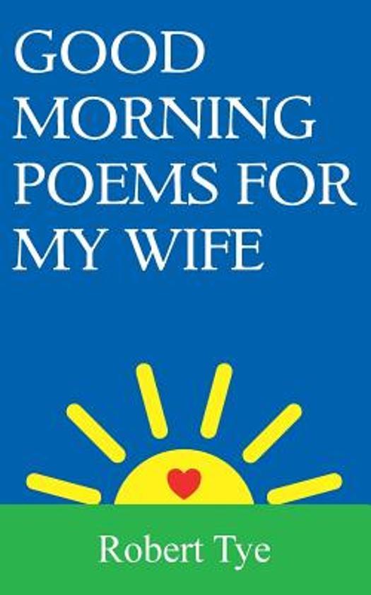 Bolcom Good Morning Poems For My Wife Mr Robert Tye