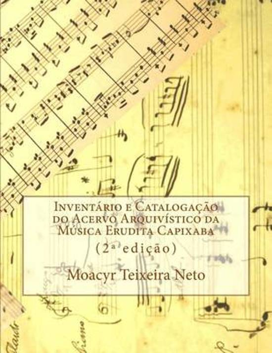 Inventory and Cataloguing of Archival Collection of Capixaba Classical Music