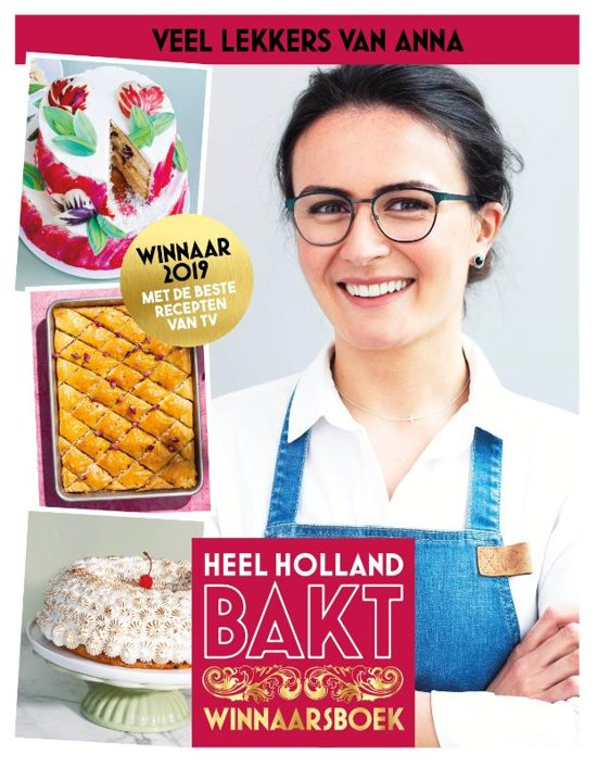 Boek cover Heel Holland Bakt - Veel lekkers van Anna van Anna Yilmaz (Hardcover)