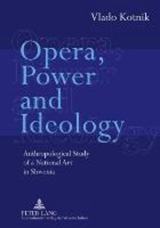 Opera, Power and Ideology