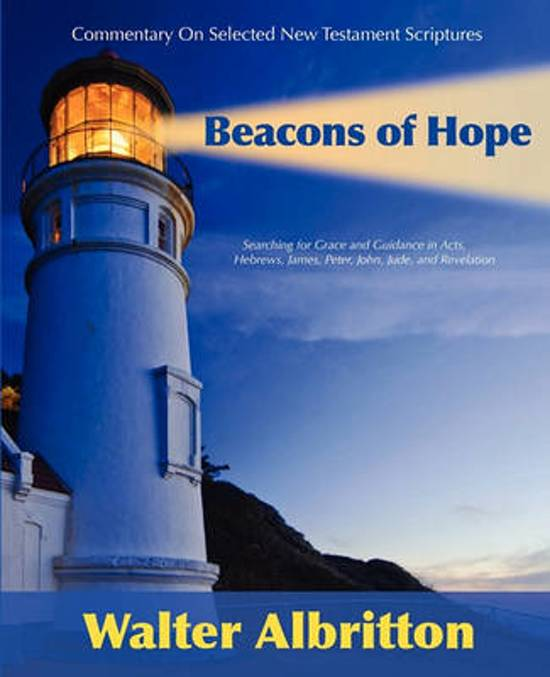 Commentary on Selected New Testament Scriptures Beacons of Hope