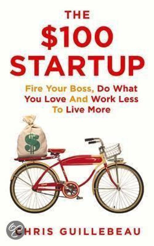Boek cover The $100 Startup van Chris Guillebeau (Paperback)