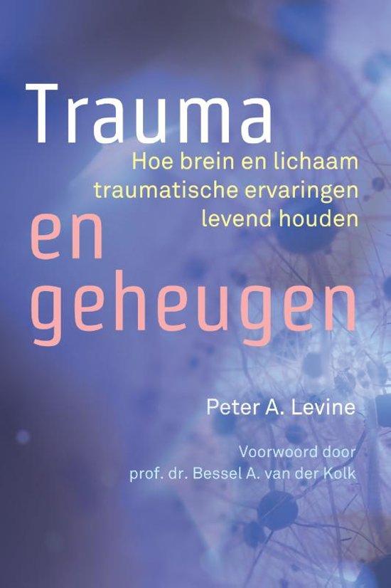 Boek cover Trauma en geheugen van Peter A. Levine (Paperback)
